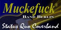 Muckefuck Band Berlin - StatusQuo CoverRock aus Berlin